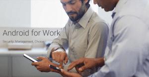 Google presenta el nuevo Android for Work