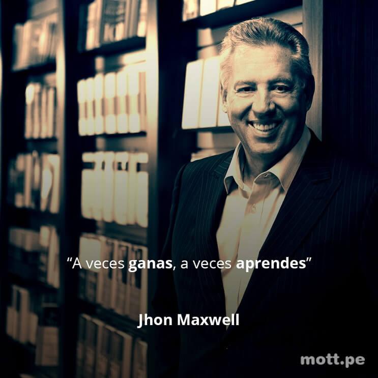20_ffrases_que_te_motivarán_en_los_momentos_más_difíciles_de_tu_vida_-_jhon_maxwell[1]