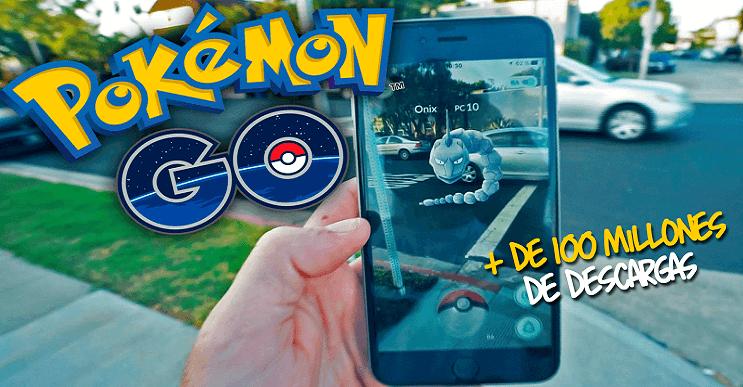 Increíble: Pokémon Go supera las 100 millones de descargas