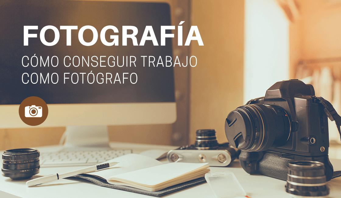 10-recomendaciones-de-como-conseguir-trabajo-de-fotografo-1.png