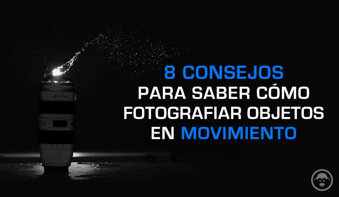cómo fotografiar objetos en movimiento