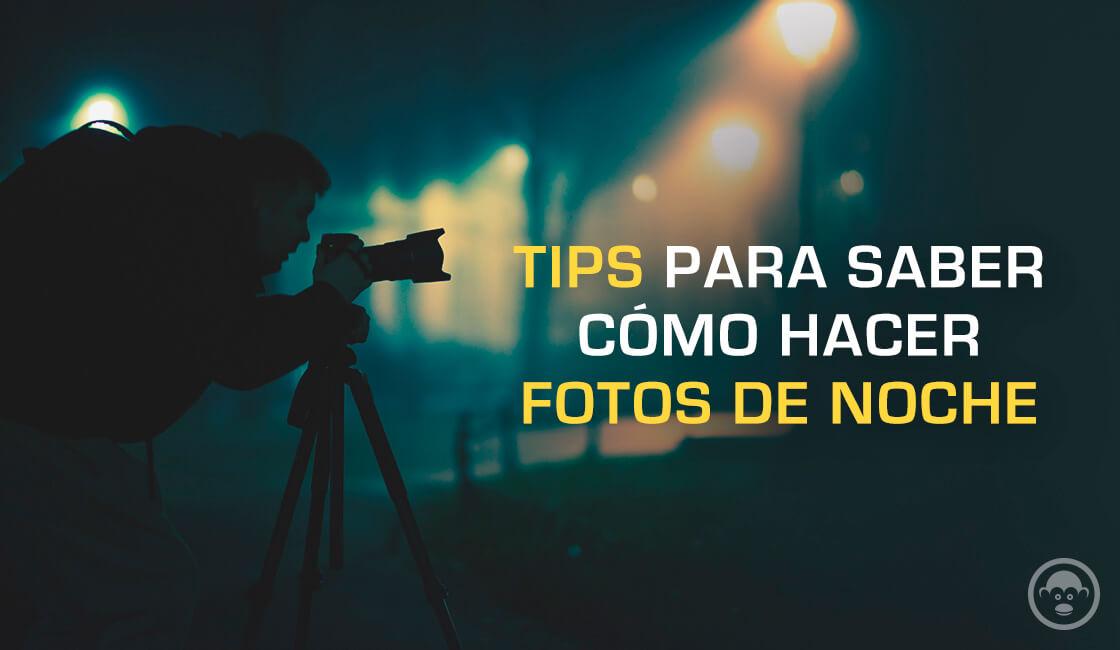 increibles-pasos-para-saber-como-hacer-buenas-fotografias-de-noch