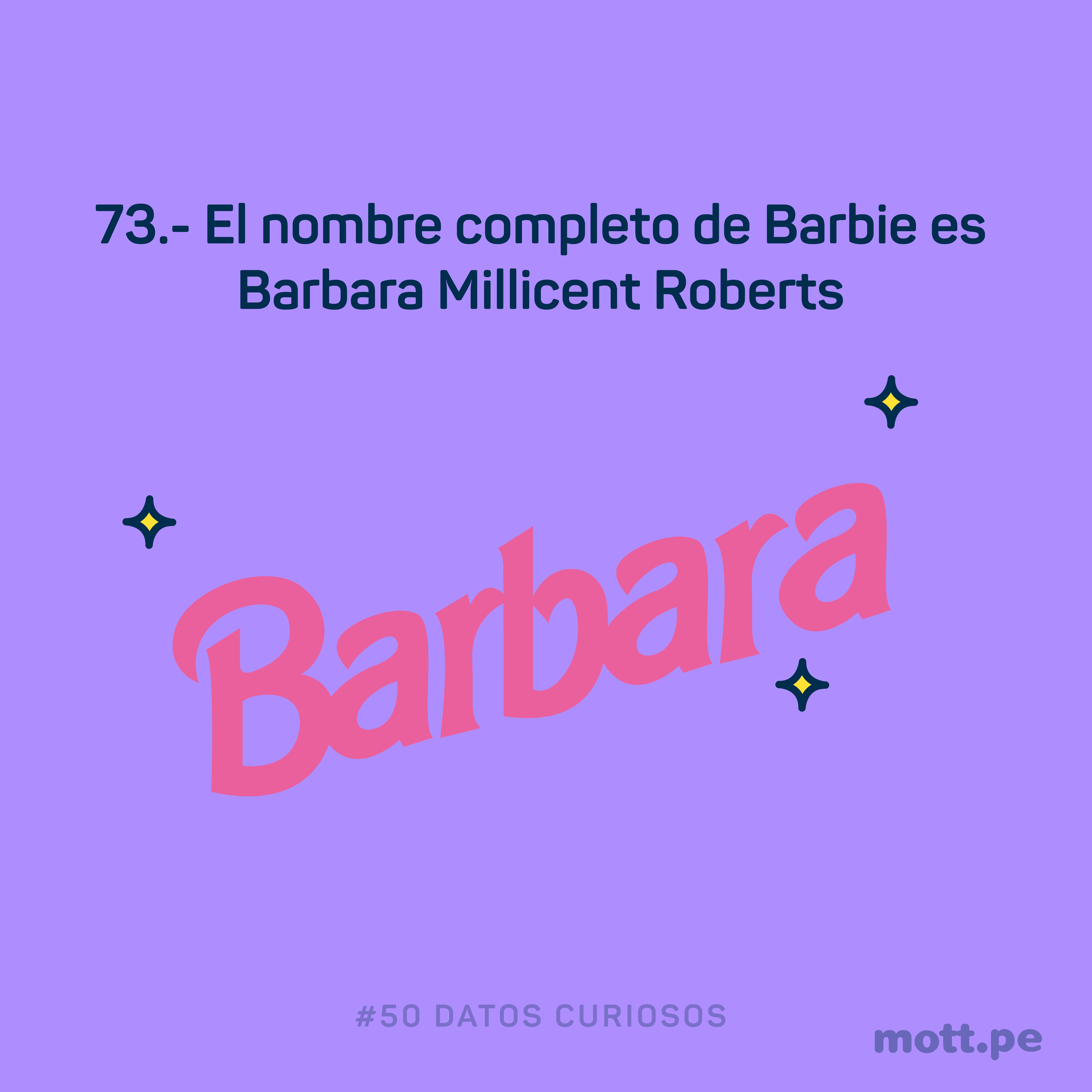 Barbara Millicent Roberts mas conocida como barbie