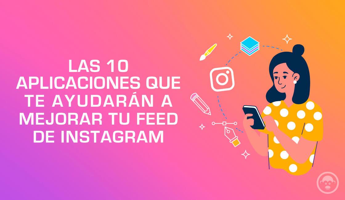 las-10-mejores-aplicaciones-para-instagram-para-mejorar-tu-feed