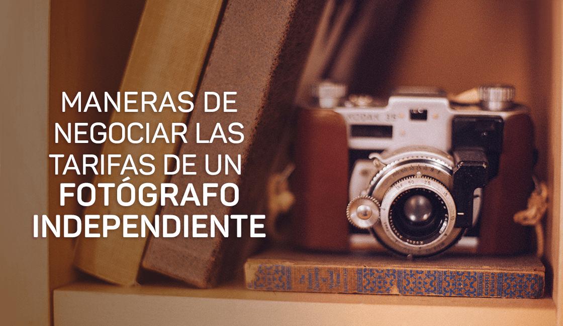 Maneras-de-negociar-las-tarifas-de-un-fotógrafo-independiente-1.png
