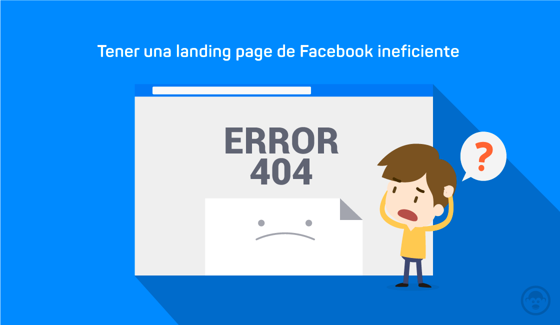 4. Tener una landing page de Facebook ineficiente