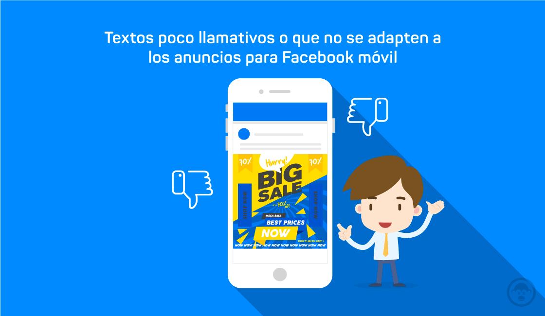 6. Textos poco llamativos o que no se adapten a los anuncios para Facebook móvil