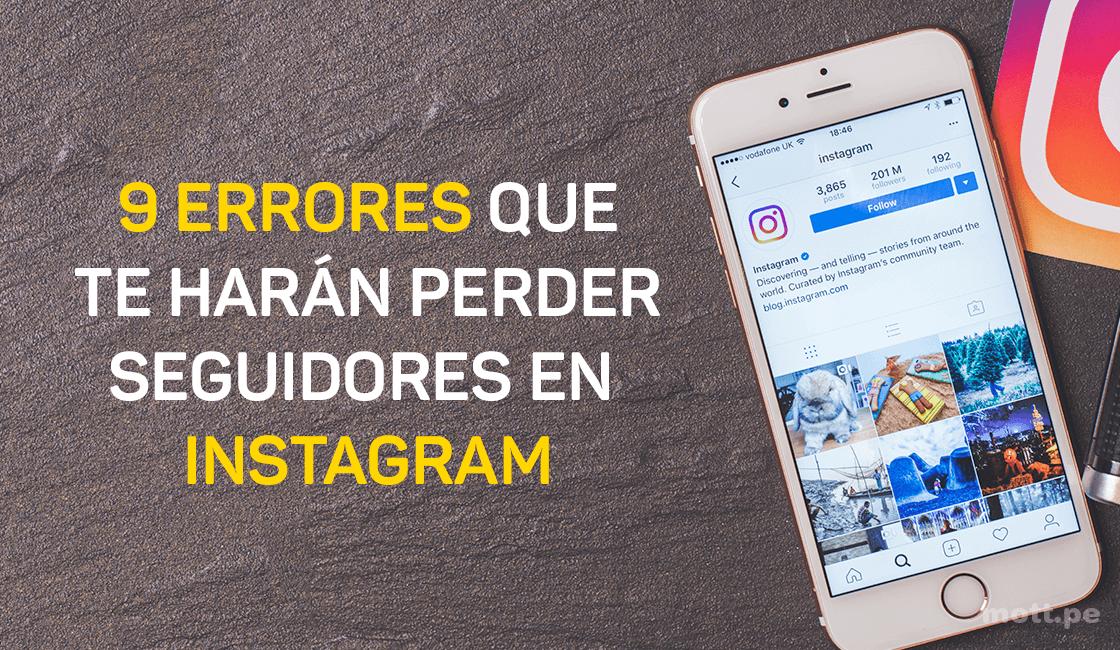 9-errores-que-te-harán-perder-seguidores-en-Instagram-1.png