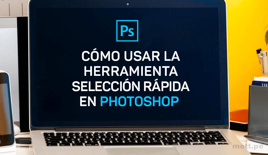Cómo-usar-la-herramienta-selección-rápida-en-Photoshop-1.png