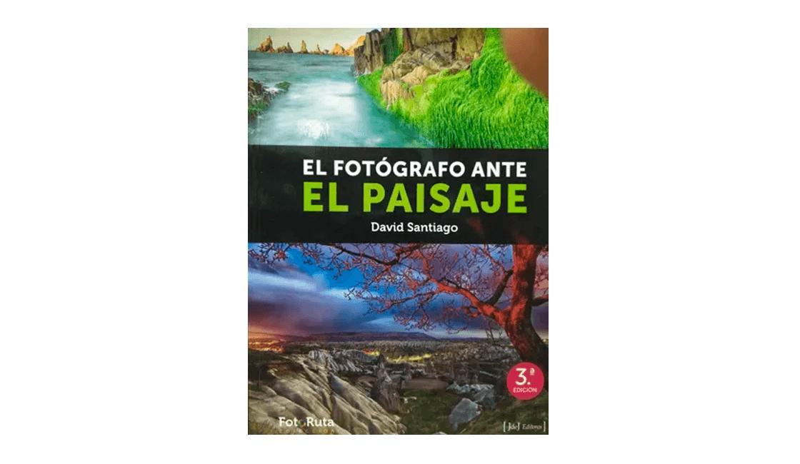 David-Santiago-nos-muestra-su-experiencia-en-el-Fotógrafo-ante-el-paisaje