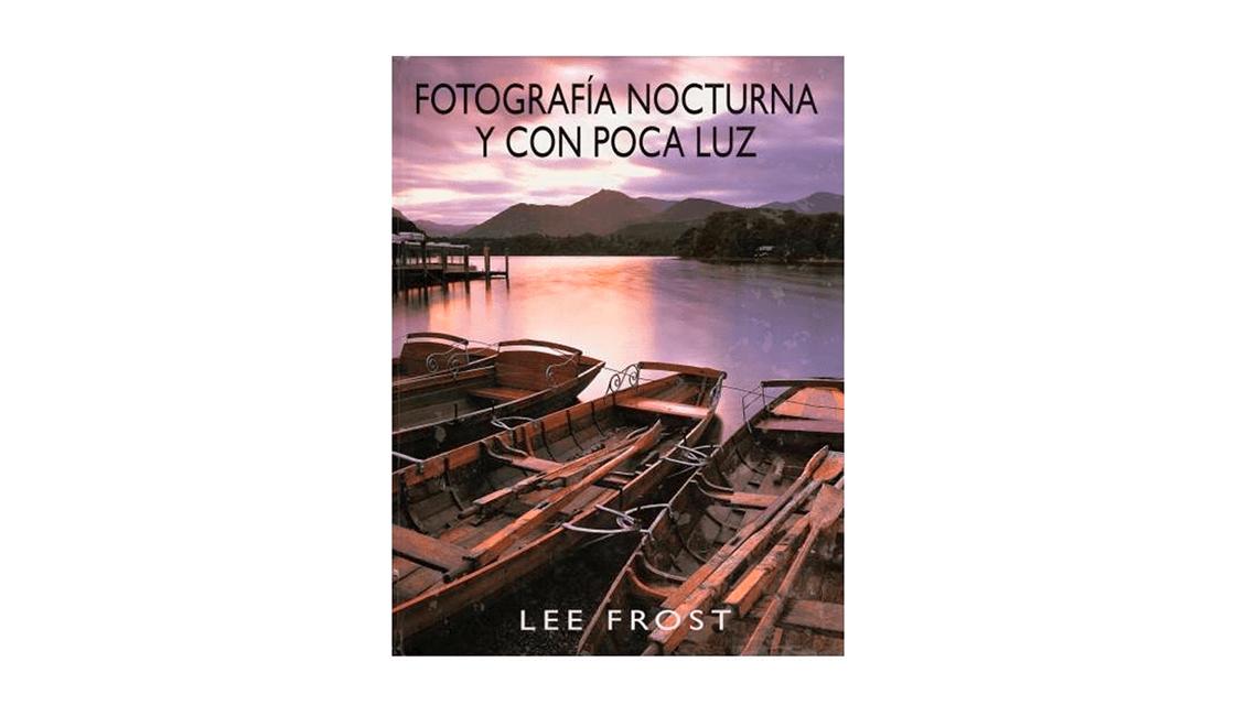 Libro-didactico-para-aprender-sobre-la-fotografía-nocturna-y-con-poca-luz