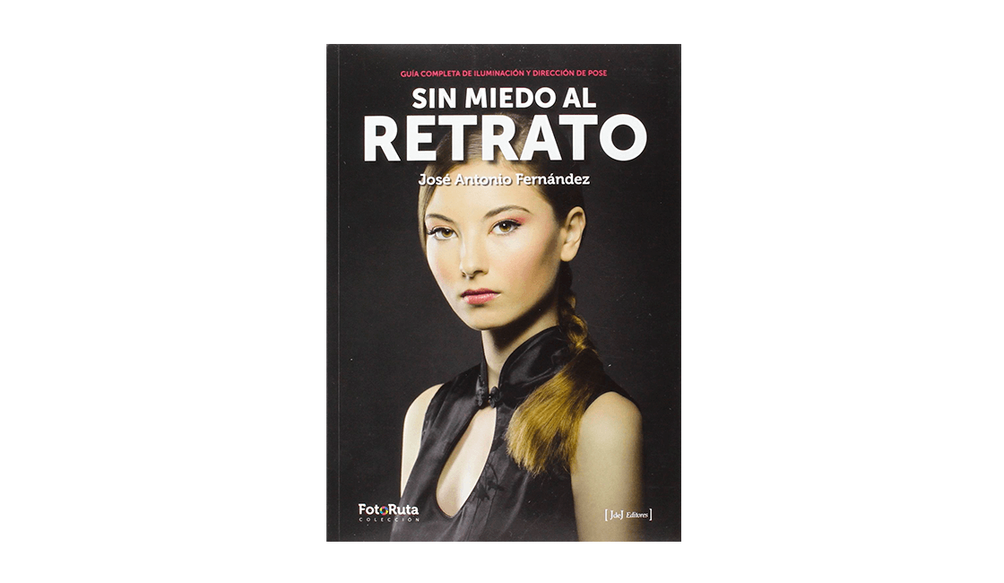 Sin-miedo-al-retrato-un-libro-de-José-Antonio-Fernández-para-mejorar-nuestra-técnica
