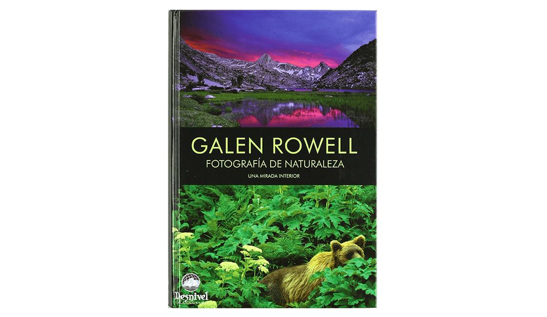 Un-libro-de-de-Galen-Rowell-la-fotografía-de-Naturaleza