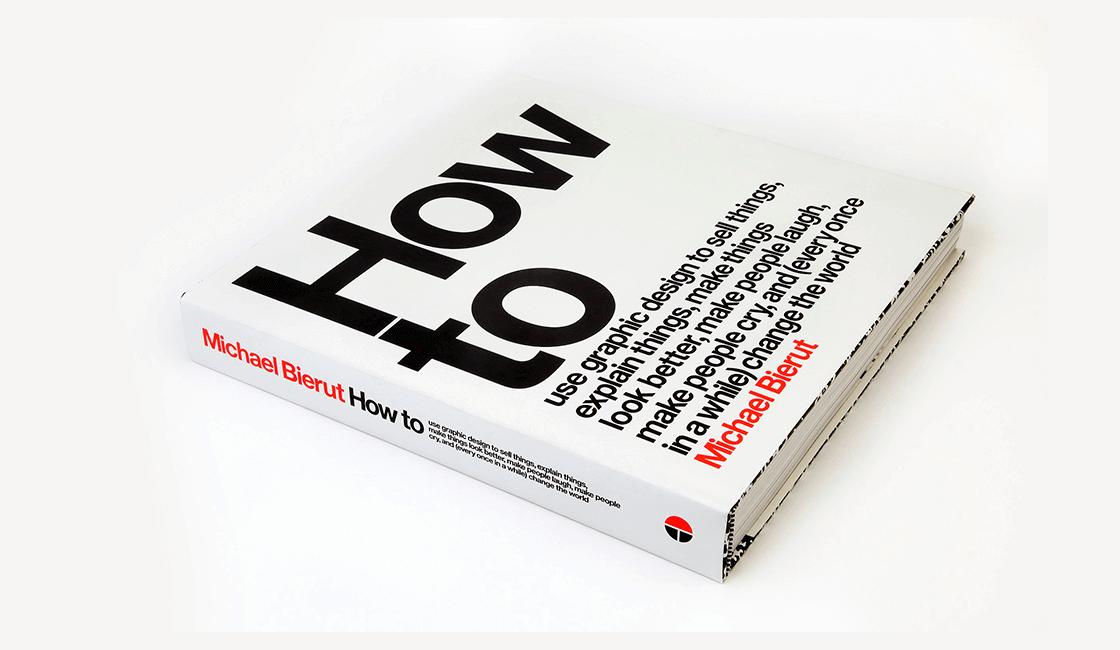 How-to-por-Michael-Bierut-es-uno-de-los-libros-sobre-diseño-gráfico