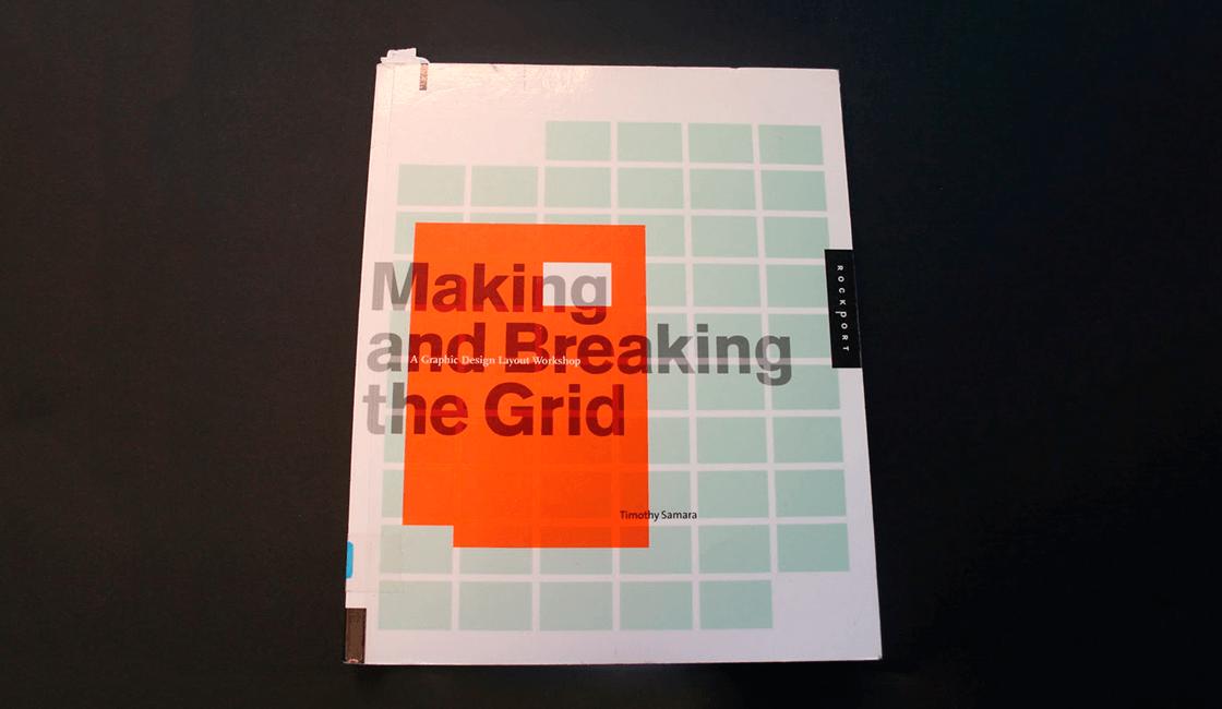 Making-and-Breaking-the-Grid-A-Layout-Design-Workshop-por-Timothy-Samara-es-uno-de-los-libros-para-diseño-gráfico