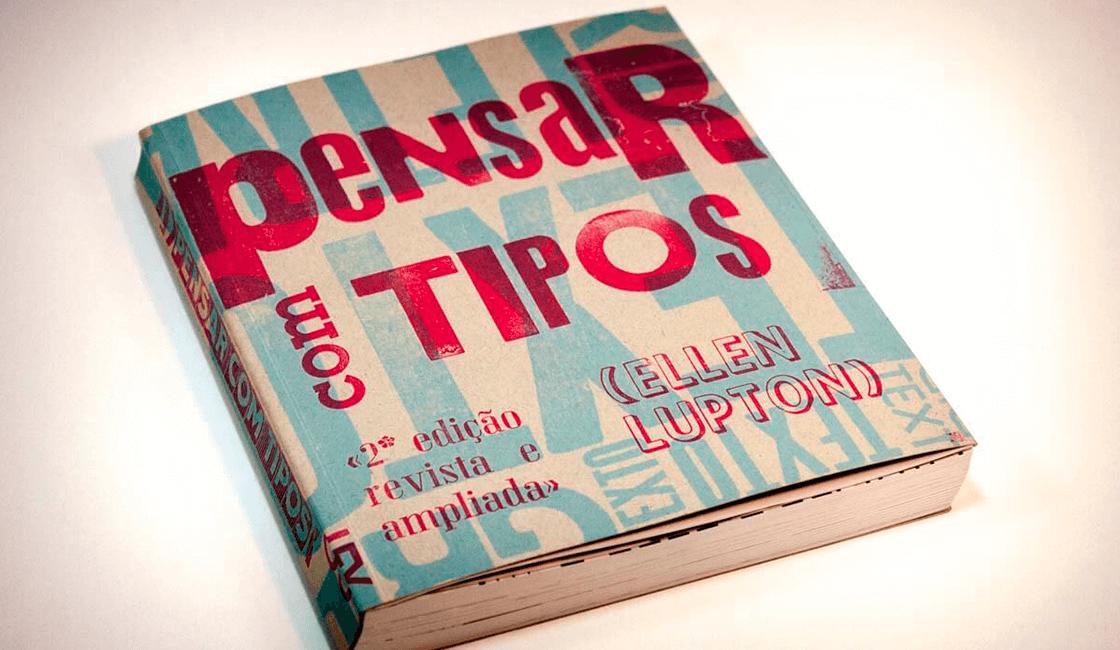Pensando-con-tipos-por-Ellen-Lupton-es-uno-de-los-libros-de-diseño-gráfico-para-principiantes