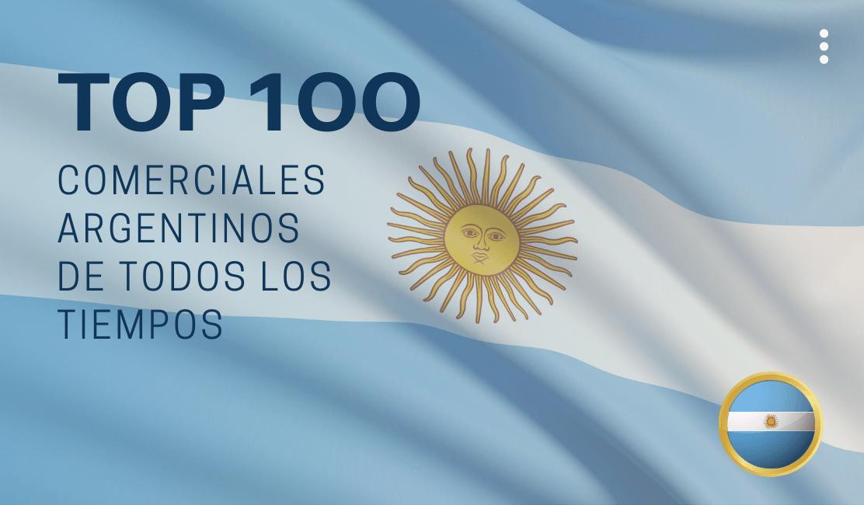 mejores comerciales argentinos de todos los tiempos