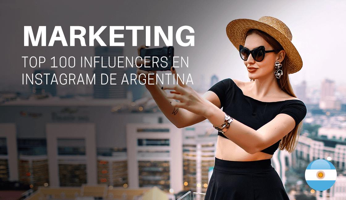 Top 100 influencers en Instagram de Argentina