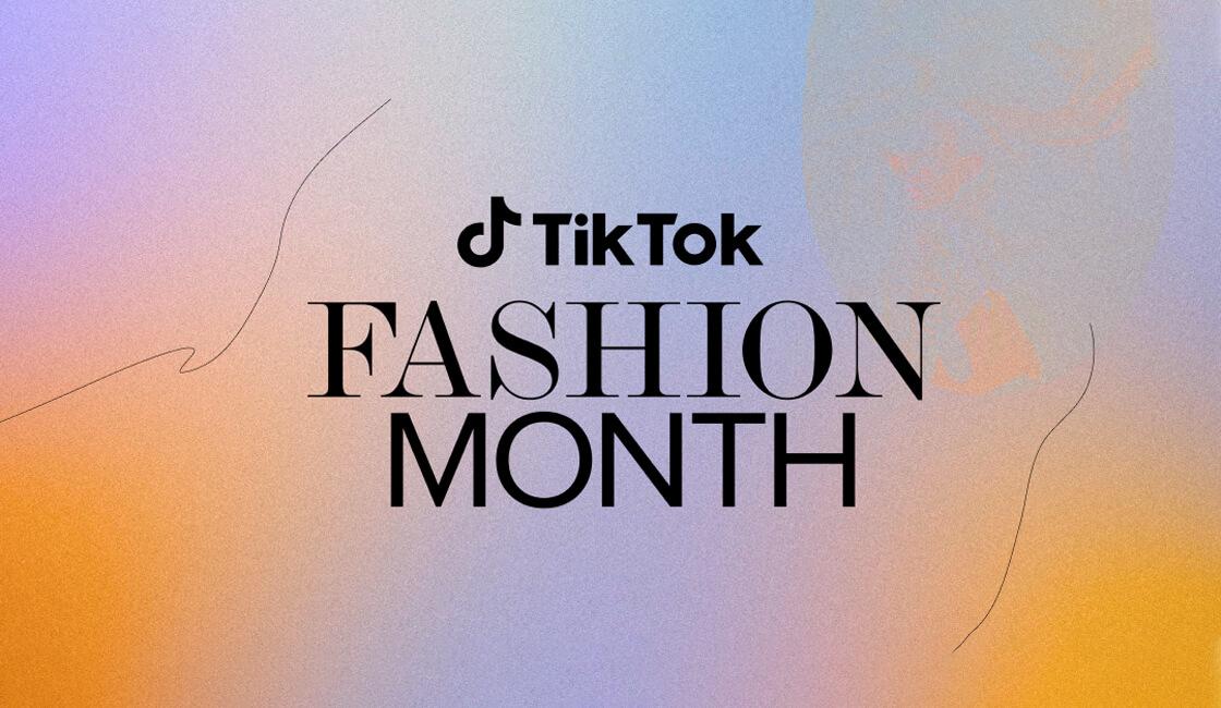 TikTok Fashion Month moda