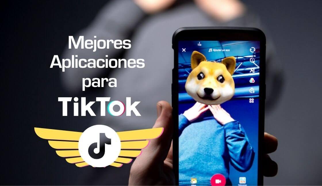 aplicaciones para Tik Tok